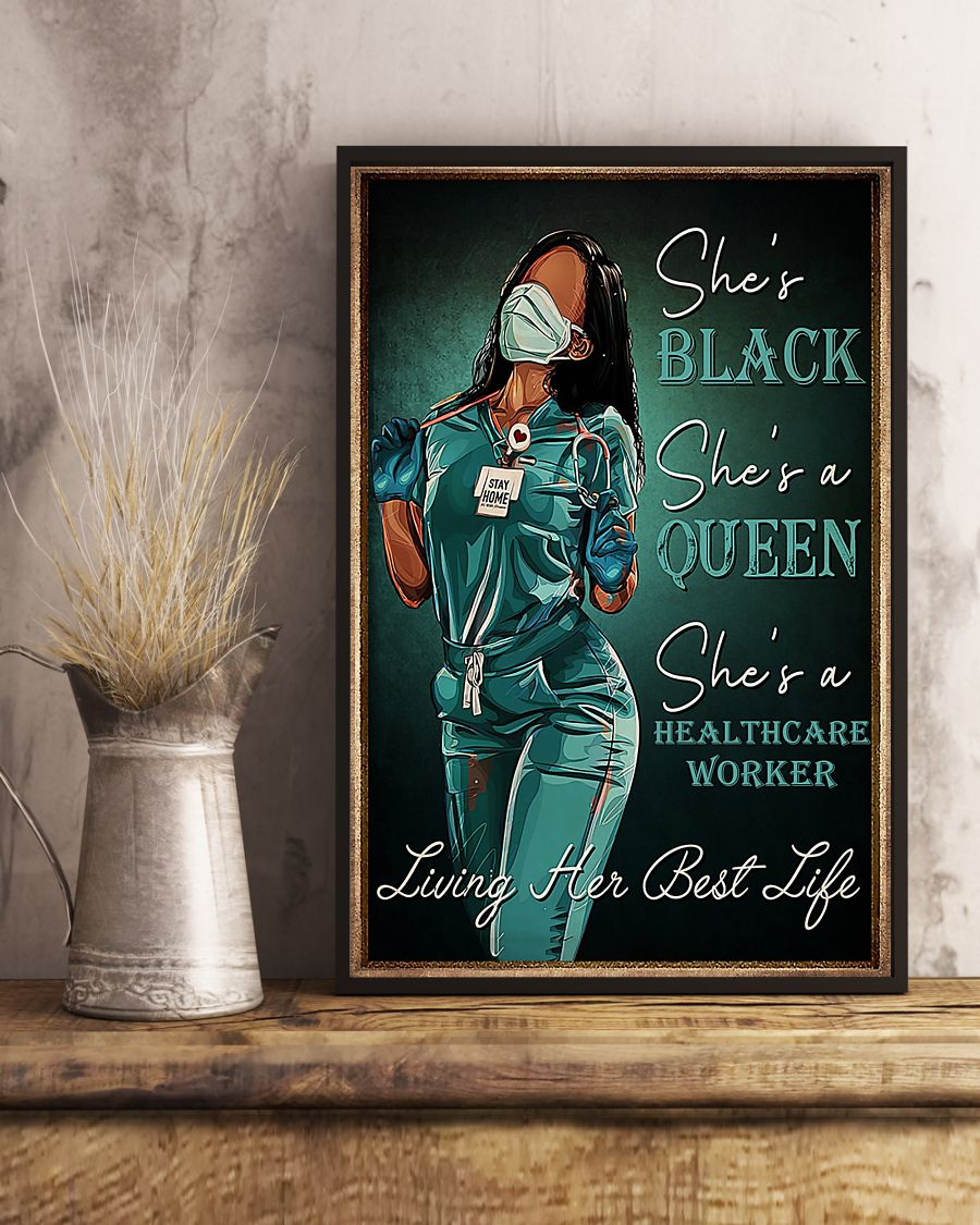 Nurse she's black queen she's a healthcare worker poster 3