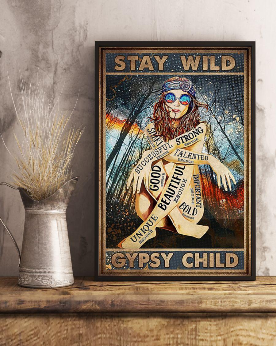 Stay wild gypsy child hippie girl poster 3