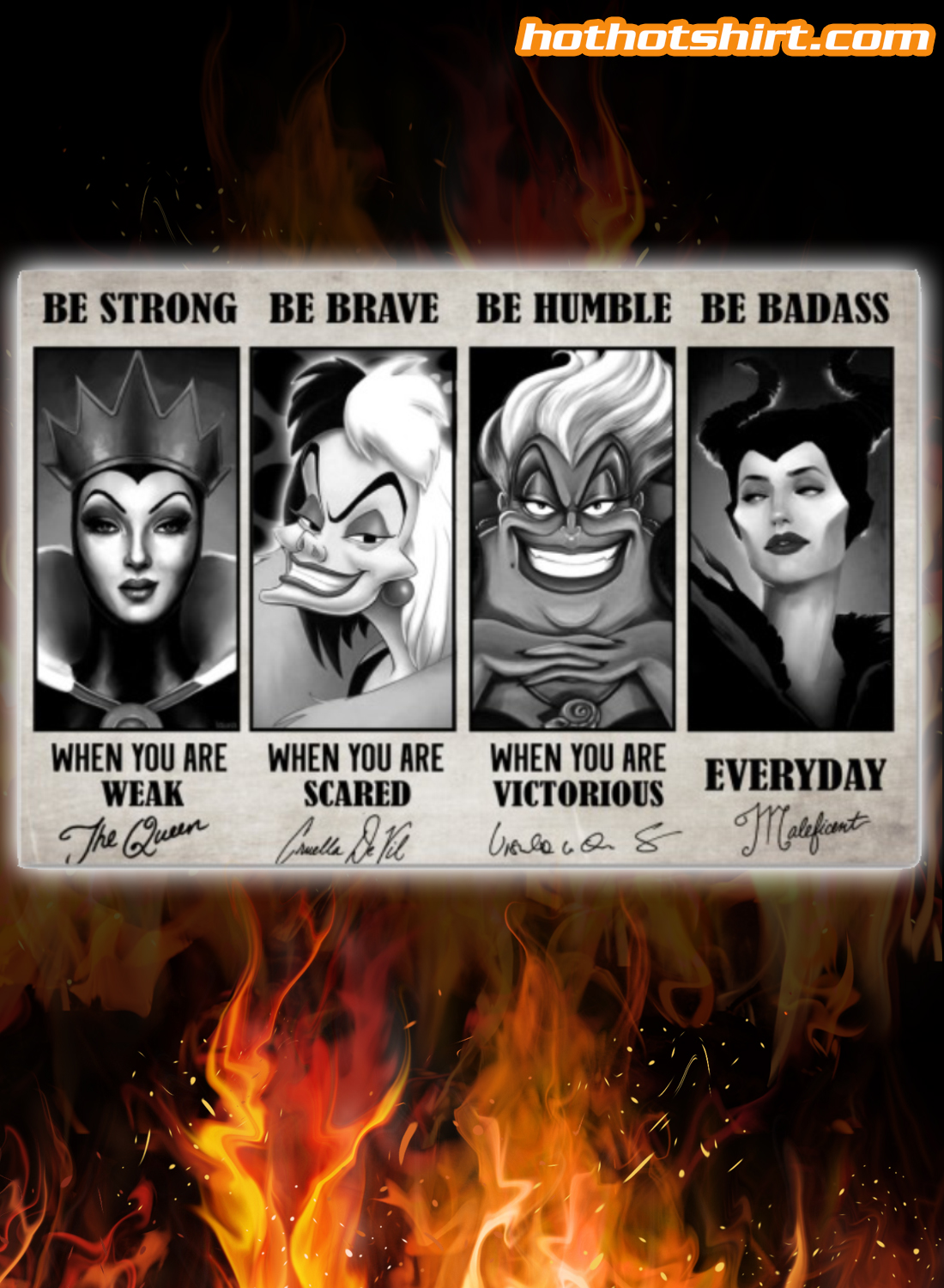 Disney antagonist be strong be brave be humble be badass signature poster