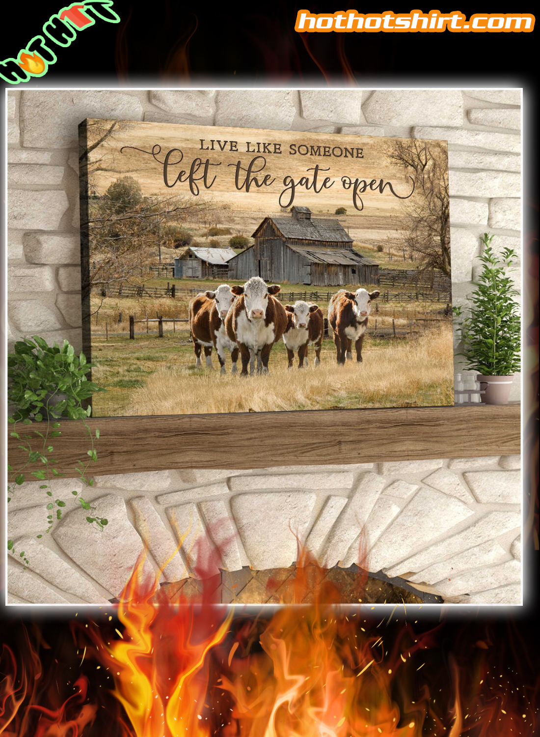 Farm Live Like Someone Left The Gate Open Hereford Cows Canvas Print