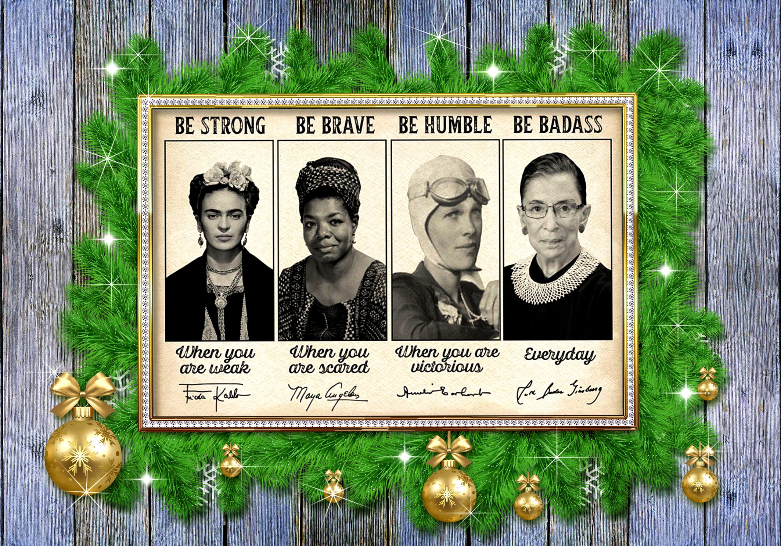 Feminists famous be strong when you are weak signatures poster