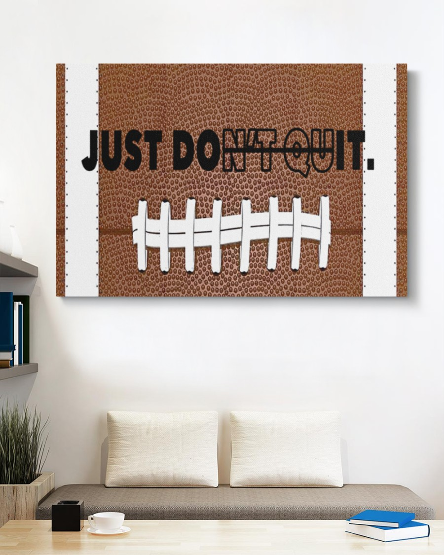 Football just don't quit canvas print