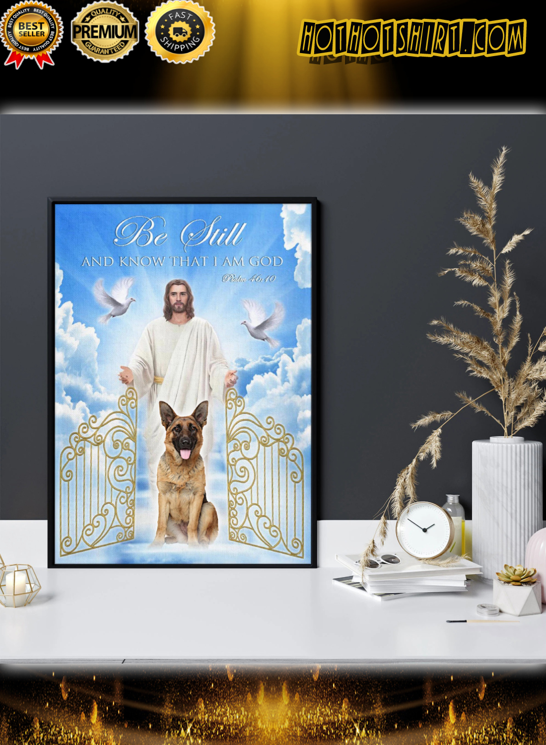 German Shepherd Be still and know that i am god poster