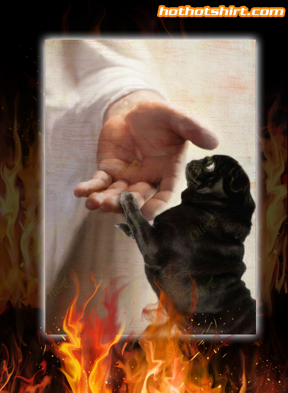 God Jesus black pug take my hand canvas prints and poster