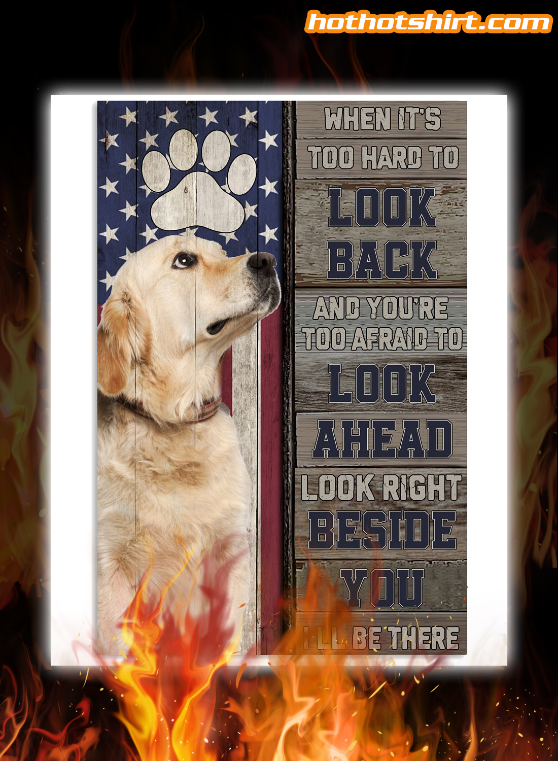 Golden Retriever when it's too hard to look back poster