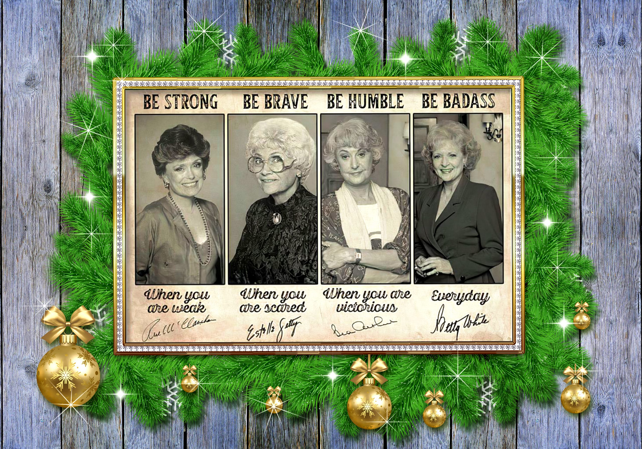 Golden girls be strong when you are weak signatures poster