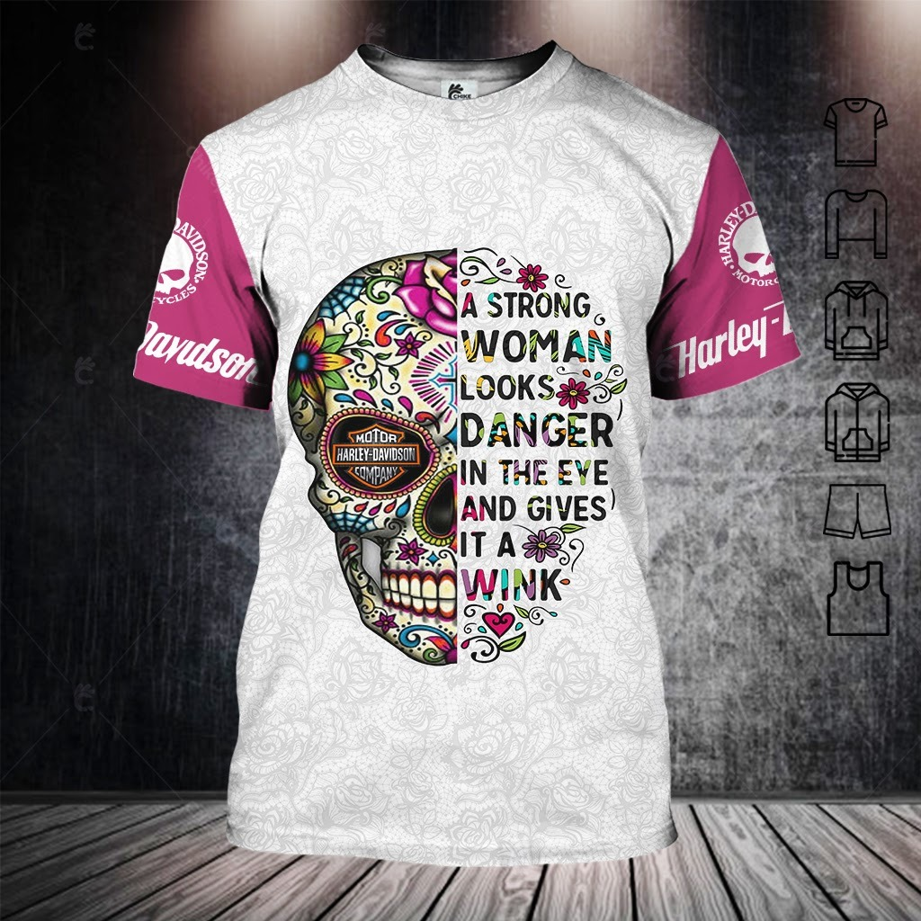 Harley Davidson A Strong Woman Looks Danger In The Eye And Give It A Wink 3D Hoodie And Legging