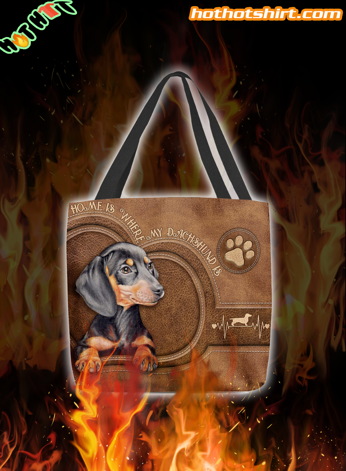 Home is where my dachshund is tote bag