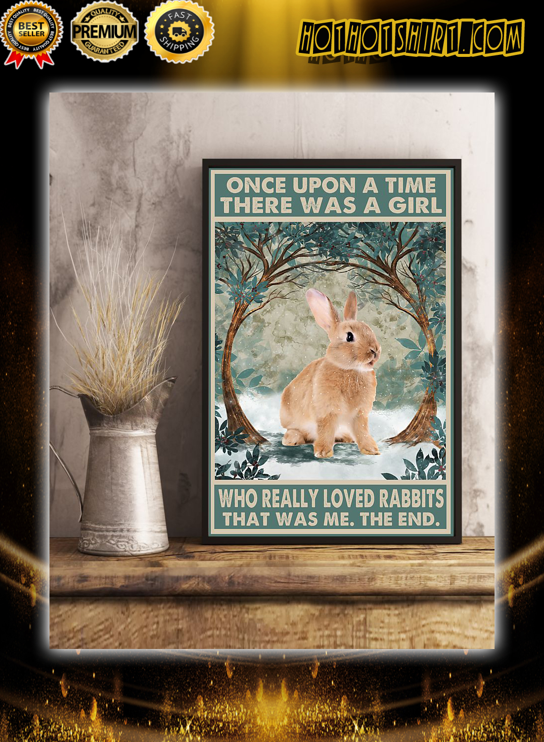 Once Upon A Time There was a Girl who Really Loved Rabbits Poster 3