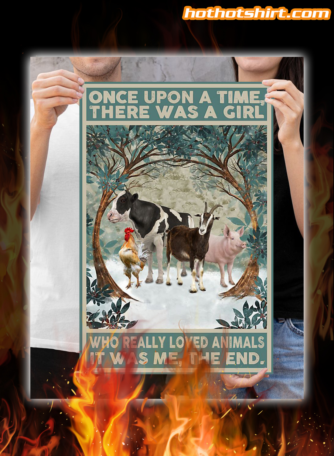 Once upon a time there was a girl who really loved animal poster