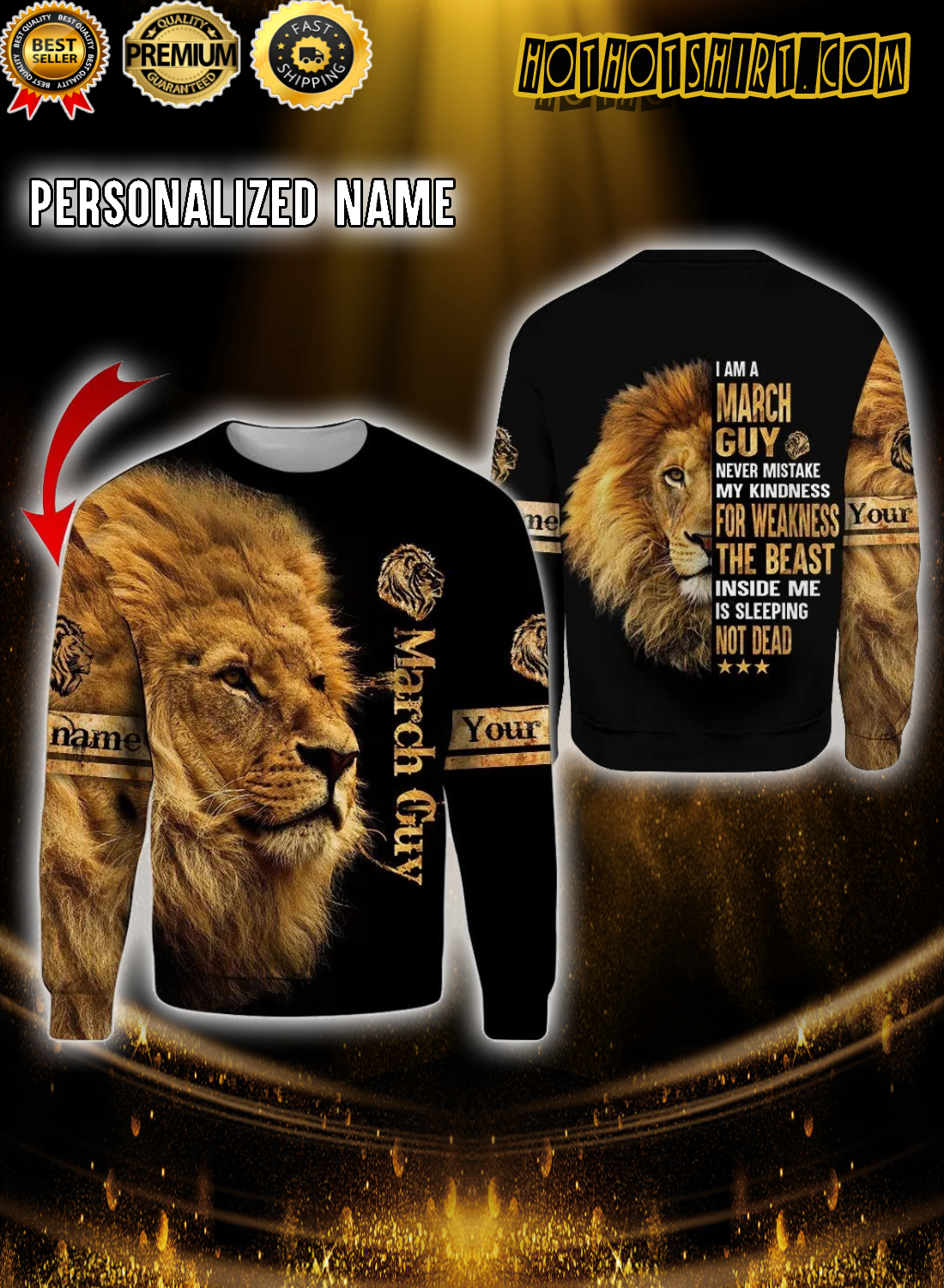 Personalized Name Lion I am a march guy never mistake my kindness 3D Hoodie 1