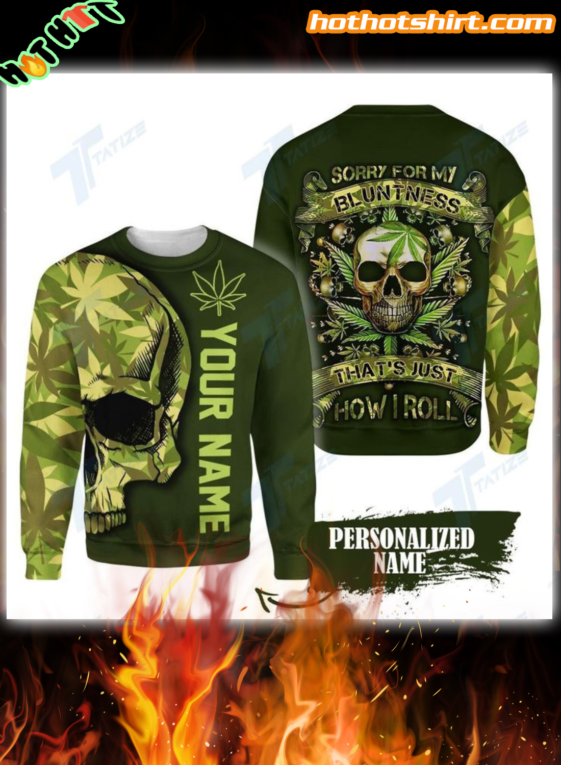 Personalized Skull Weed sorry for my bluntness 3D all over printed hoodie