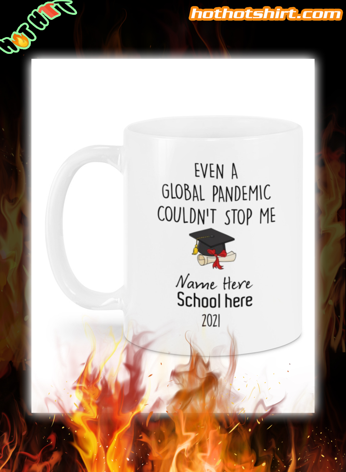 Personalized even a global pandemic couldn't stop me mug 3