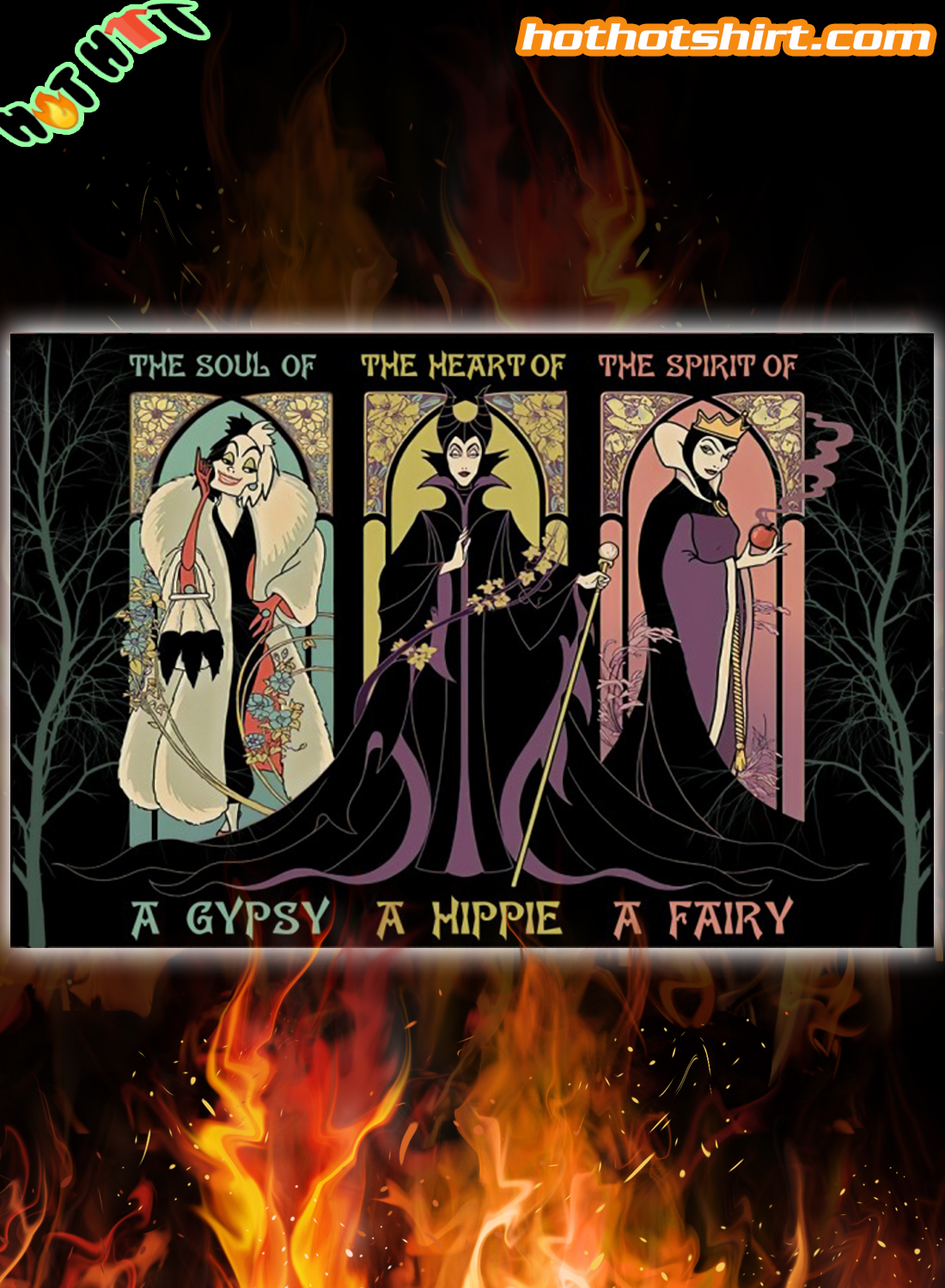 The queen cruella de vil The Soul of a Gypsy The Heart Of a Hippie The Spirit of a Fairy poster