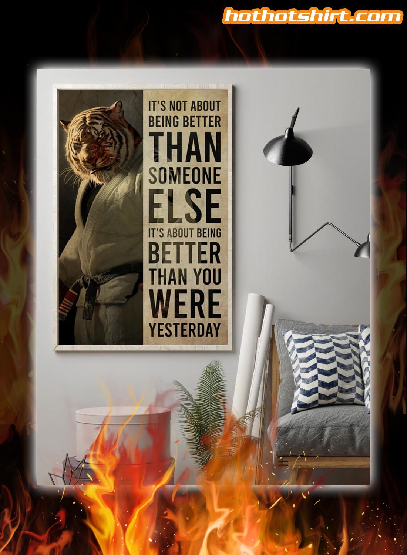 Tiger Jiu Jitsu Better Than Yesterday Poster