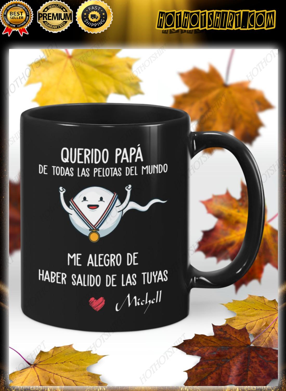 ¡PERSONALICE QUERIDO PAPÁ DE TODAS LAS PELOTAS DEL MUNDO TAZA