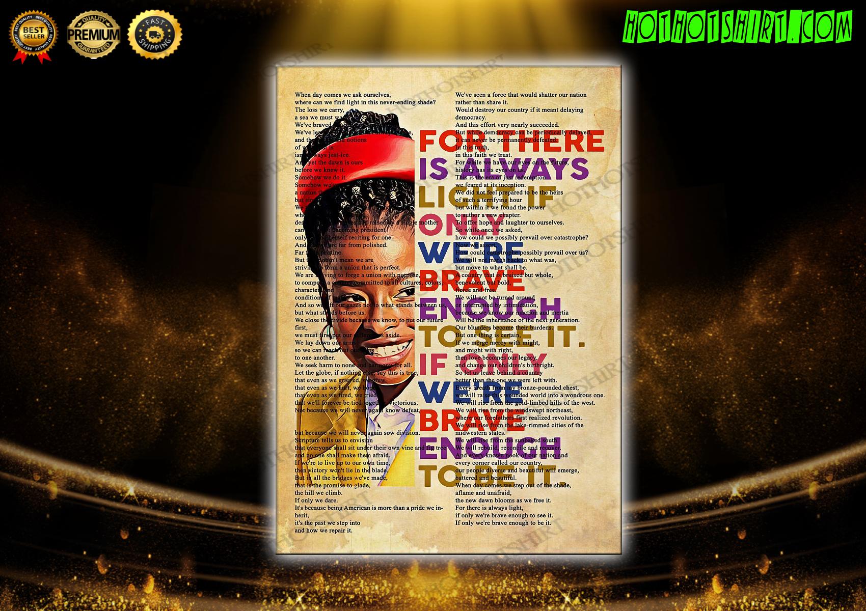 Amanda Gorman There Is Always Light Full Poem Poster