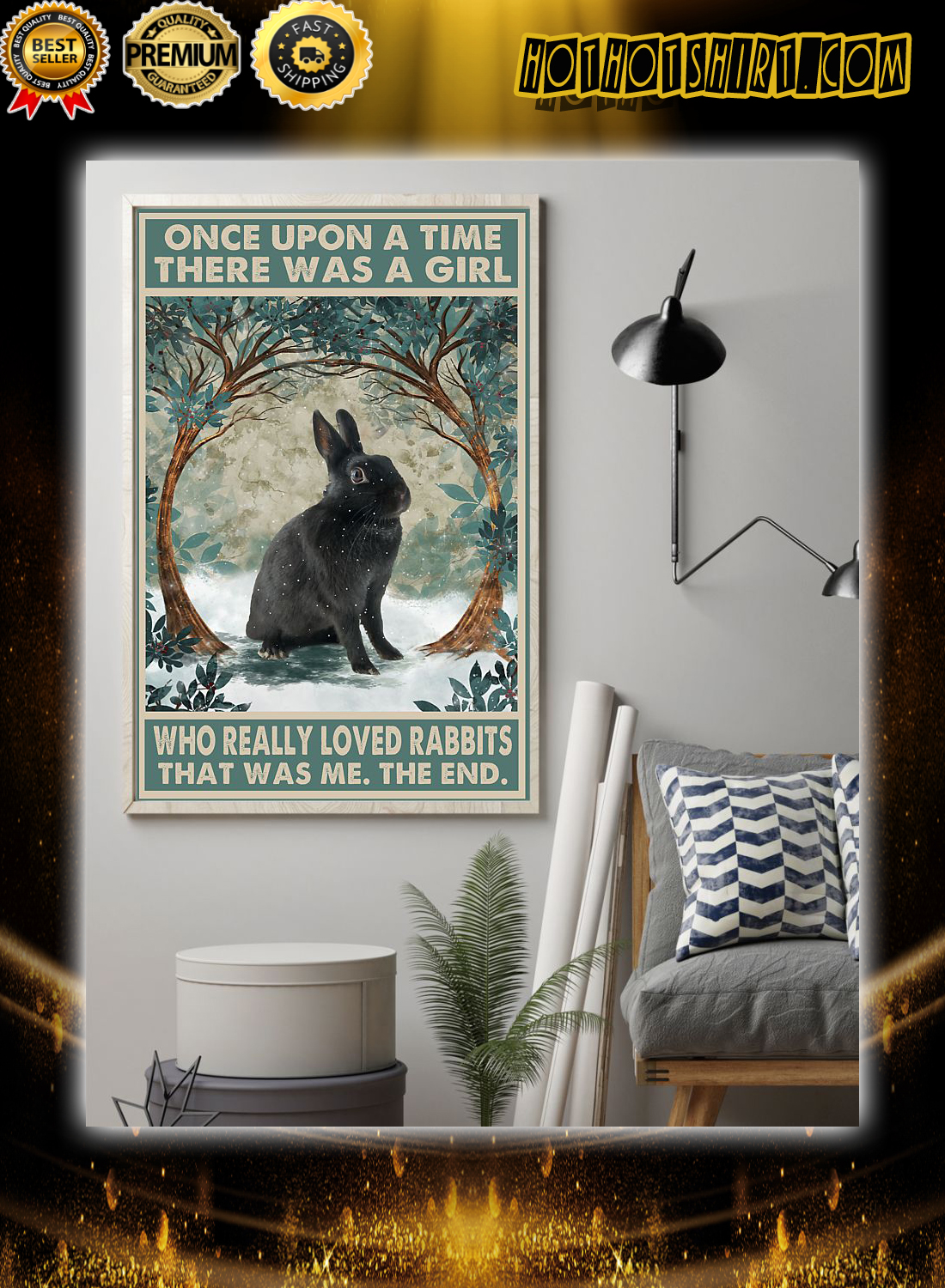 Black rabbit once upon a time there was a girl who really loved rabbits poster