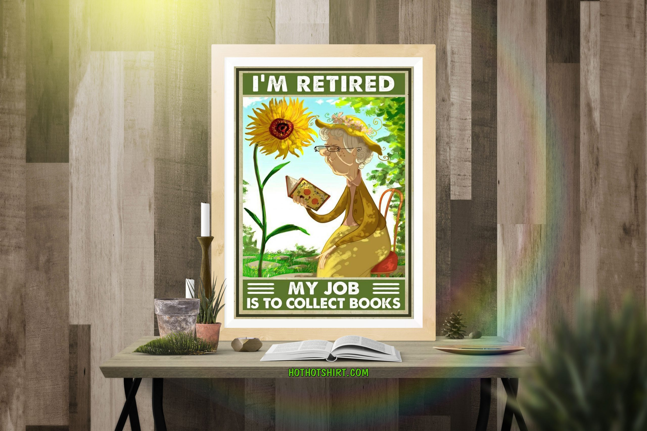 I'm Retired My job is to collect books poster 2