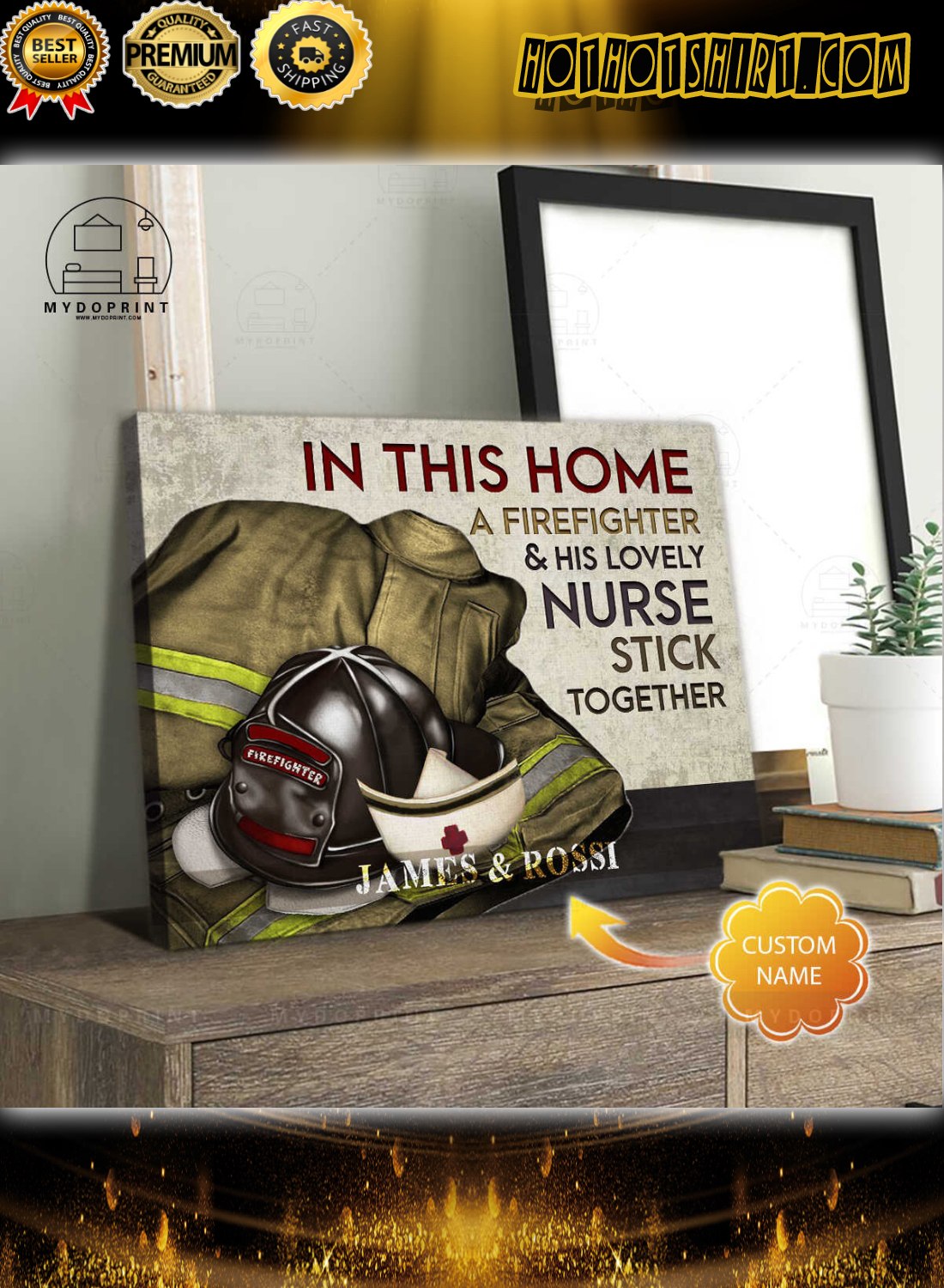 In this home a firefighter and his lovely nurse stick together personalized canvas 2