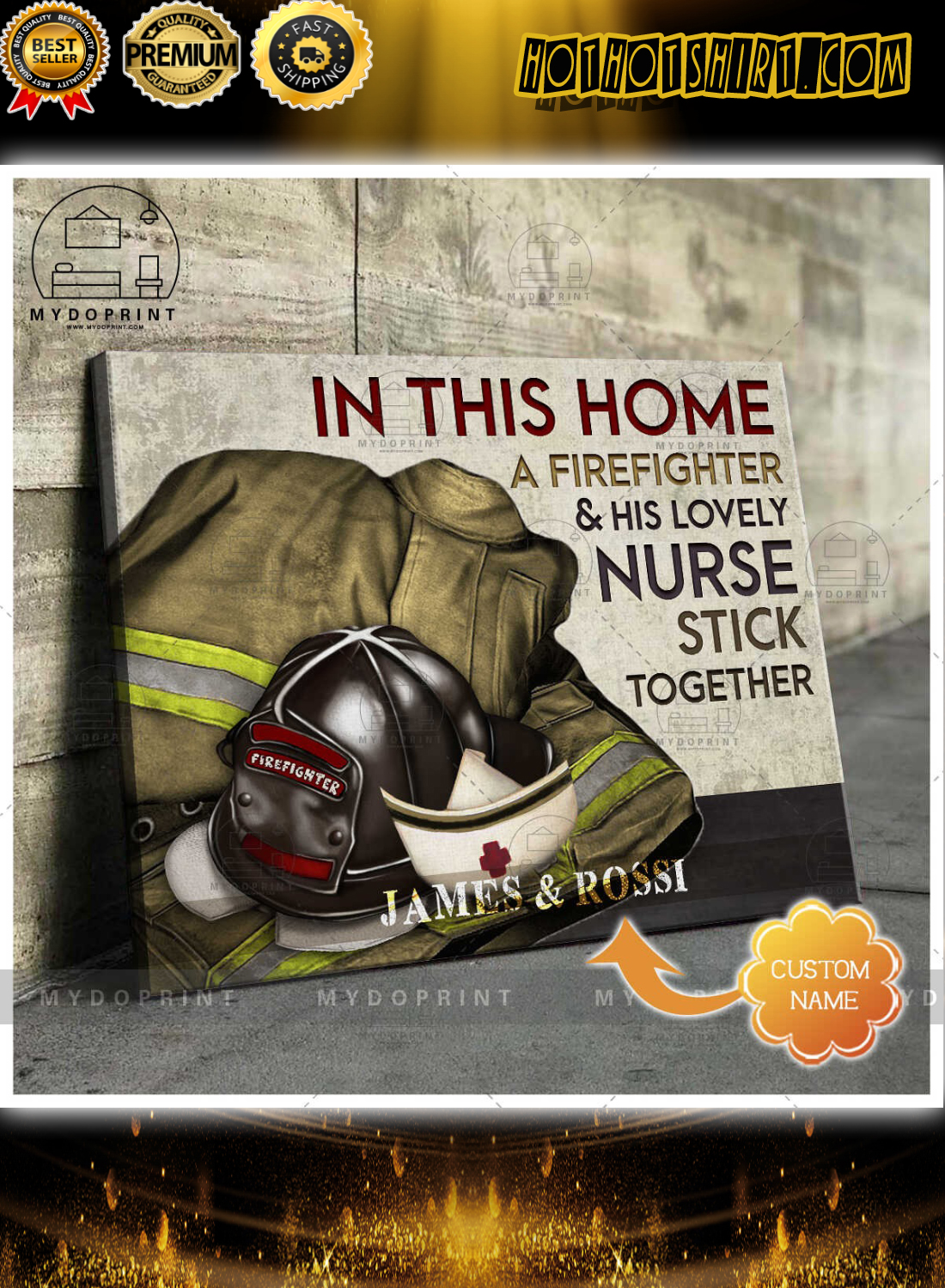 In this home a firefighter and his lovely nurse stick together personalized canvas 3