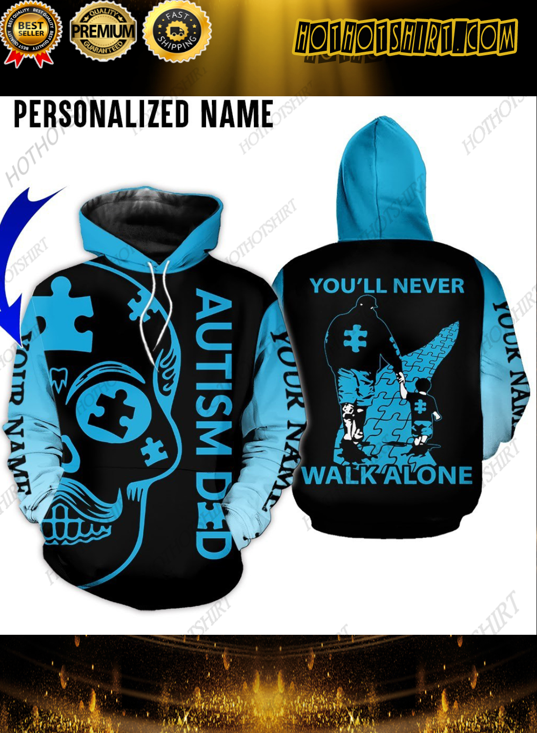 Personalized Name Autism Dad You'll Never Walk Alone 3D Shirts