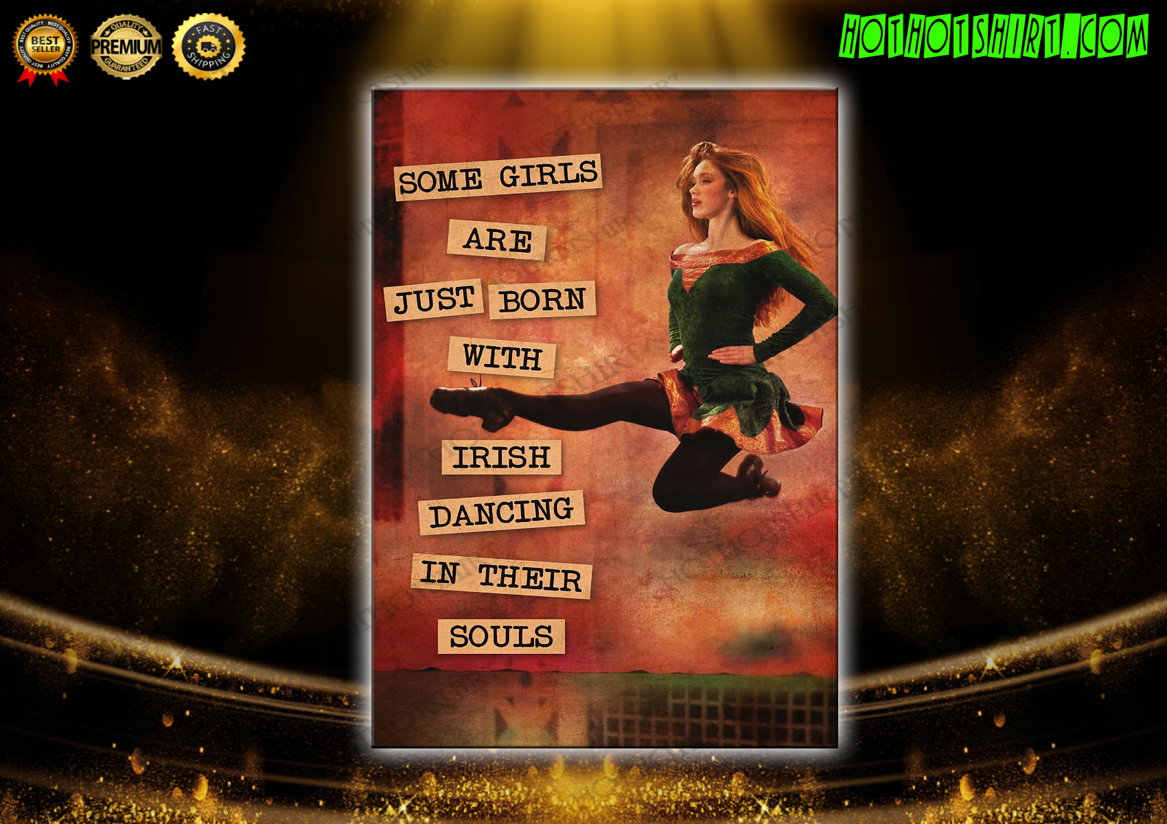 Vintage text Some girls are just born with irish dancing in their souls poster