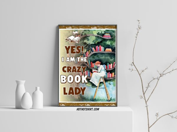 Yes i am the crazy book lady poster