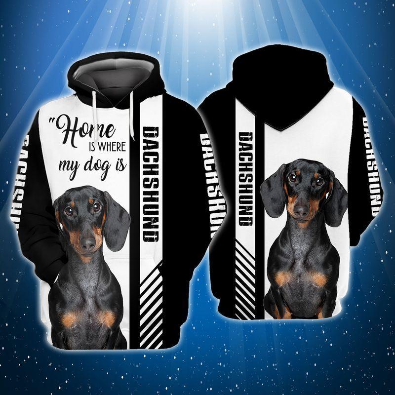 Home is where my dog is dachshund 3d full print hoodie