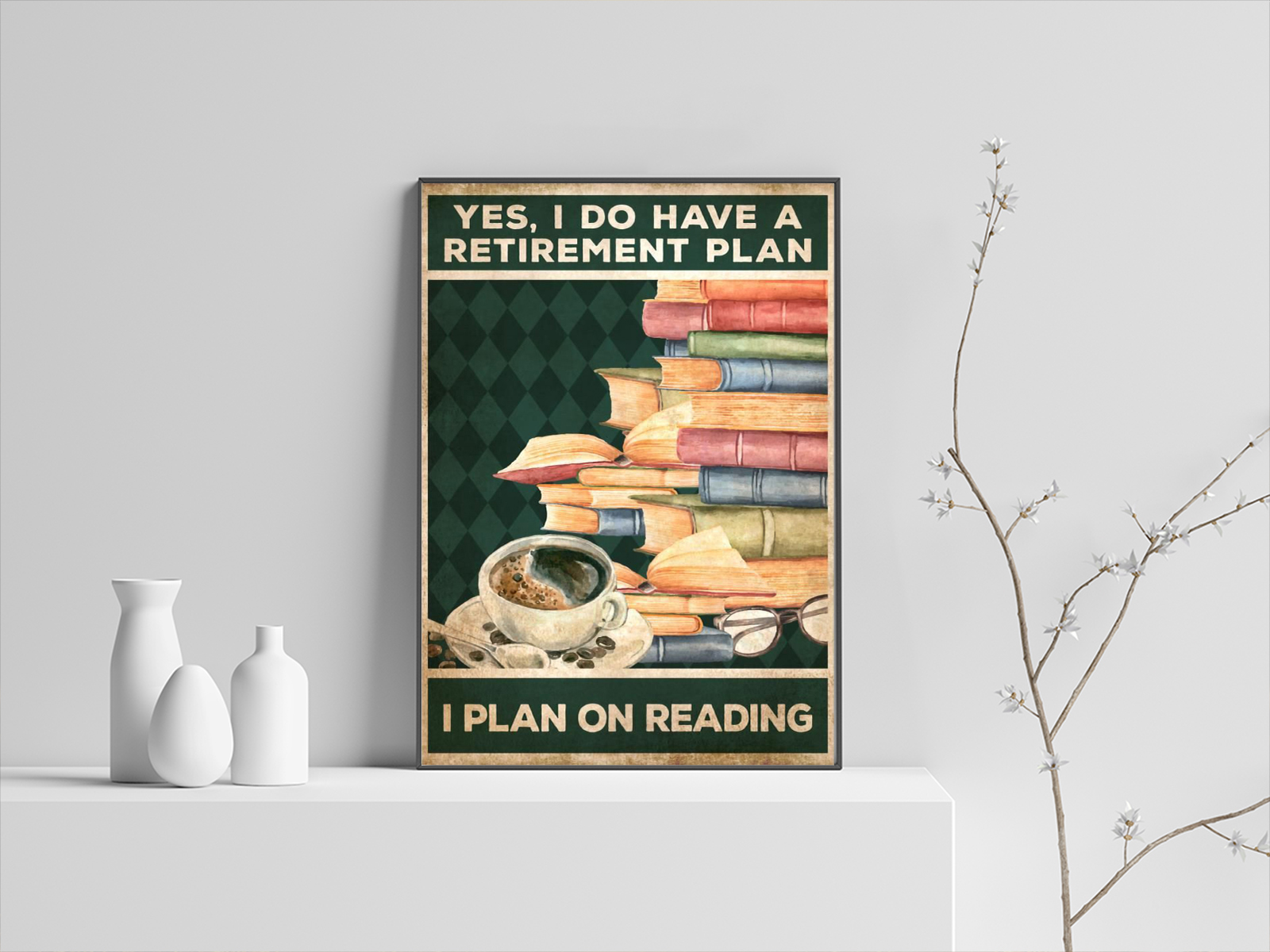 Book Yes i do have a retirement plan i plan on reading poster