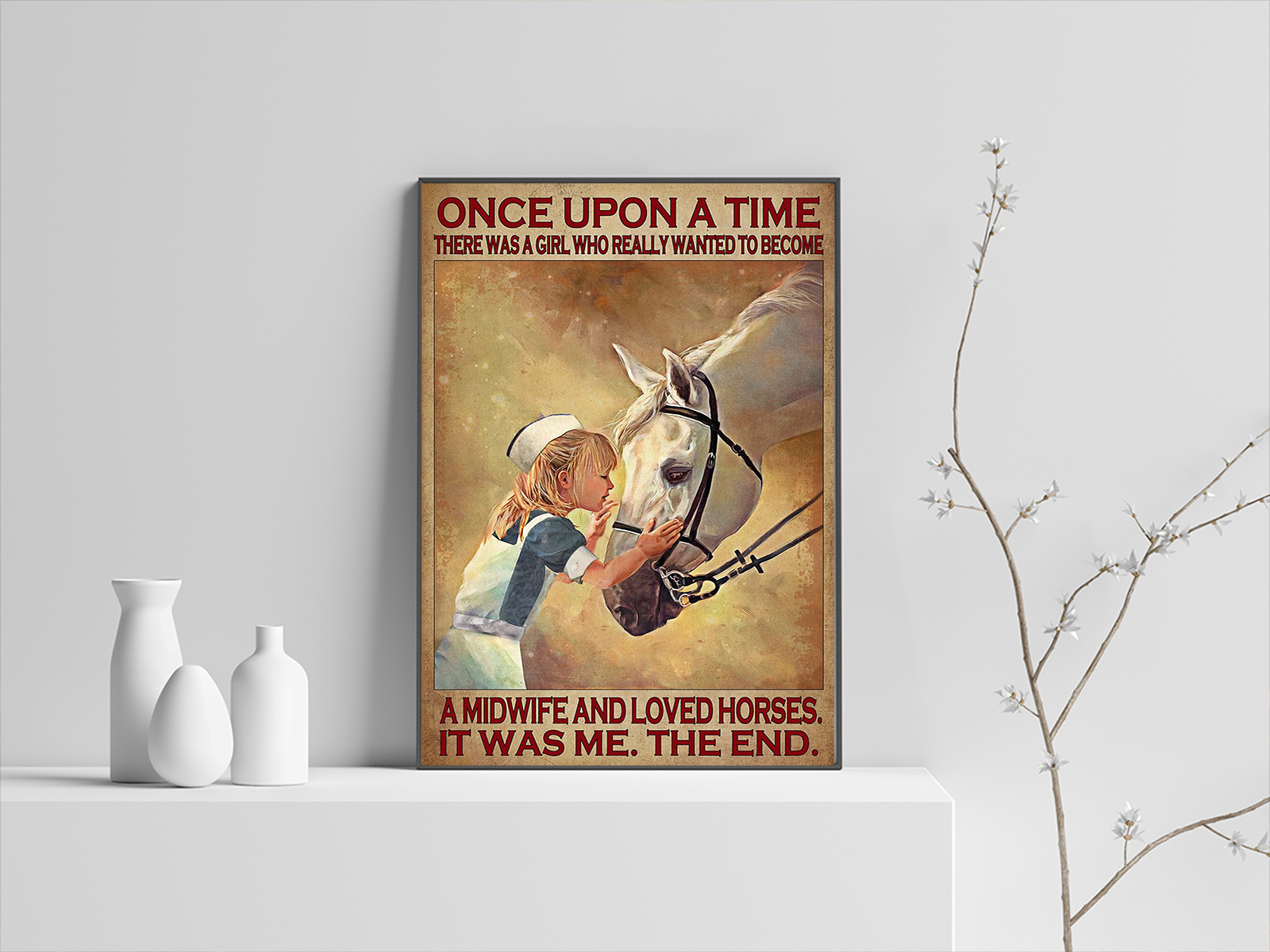 There was a girl who really wanted to become a midwife and loved horses poster