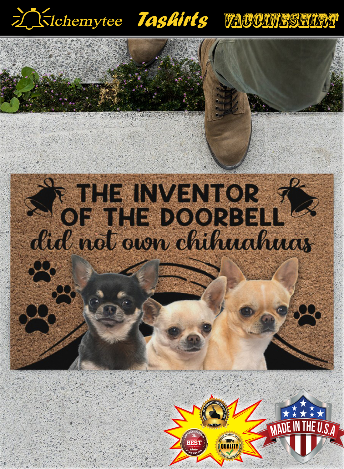Chihuahua the inventor of the doorbell did not own chihuahuas doormat