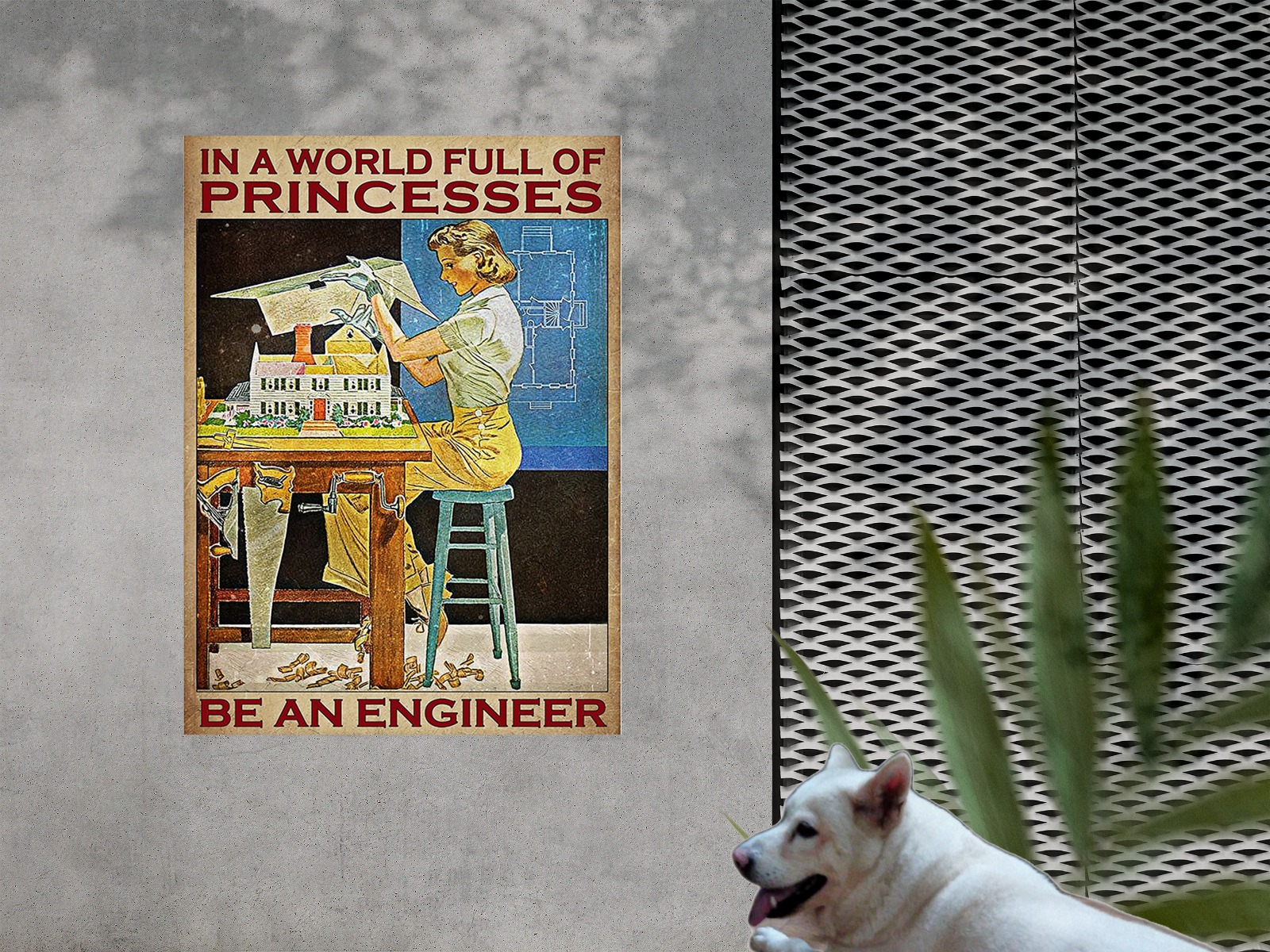 Girl in a world full of princesses be an enginneer poster