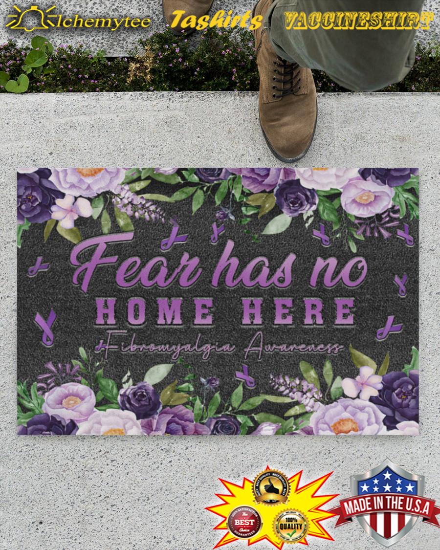 Fear Has No Home Here Fibromyalgia Awareness Doormat