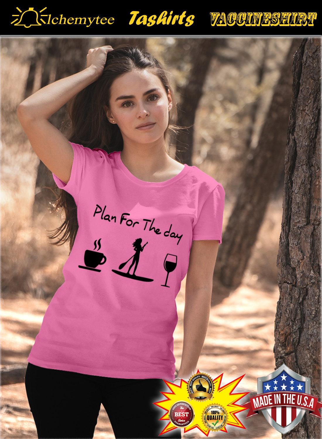 Paddleboarding plan for the day shirt