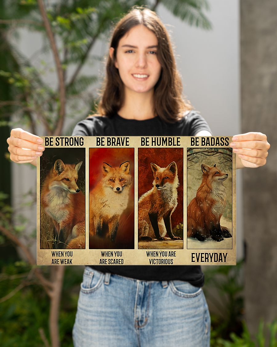 Fox be strong when you are weak poster