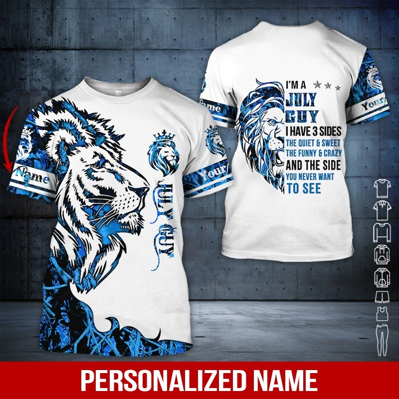 Personalized Name I'm A July Guy 3D Hoodie And Shirt