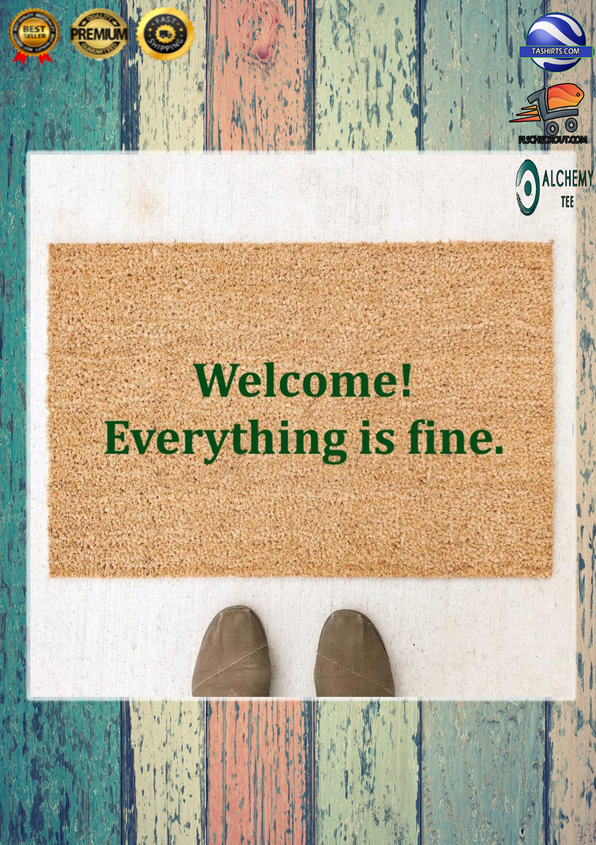 Welcome everything is fine doormat