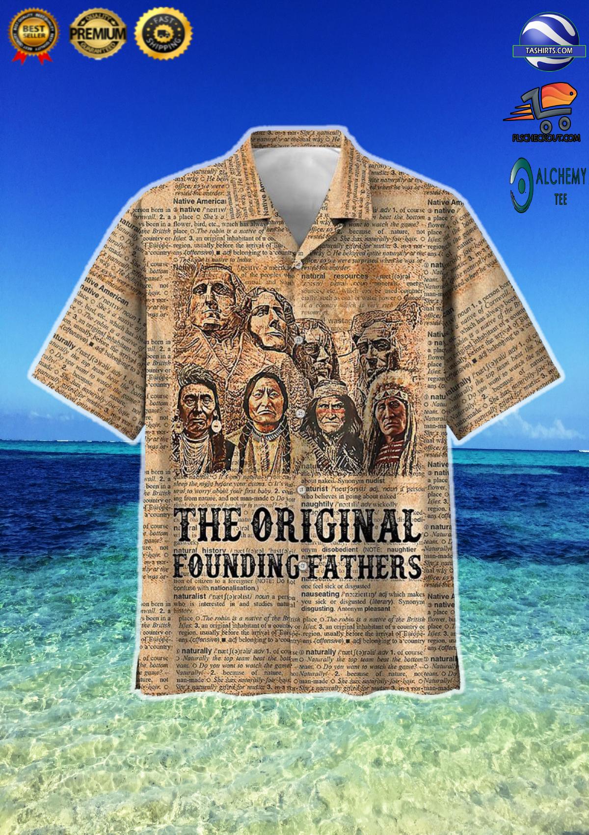 Native American the original founding fathers hawaiian shirt