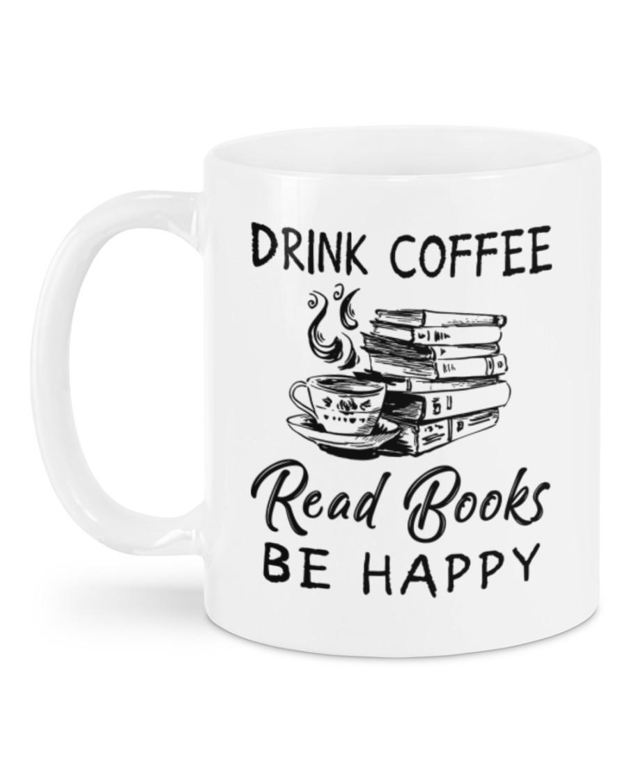 Drink coffee read books be happy mug