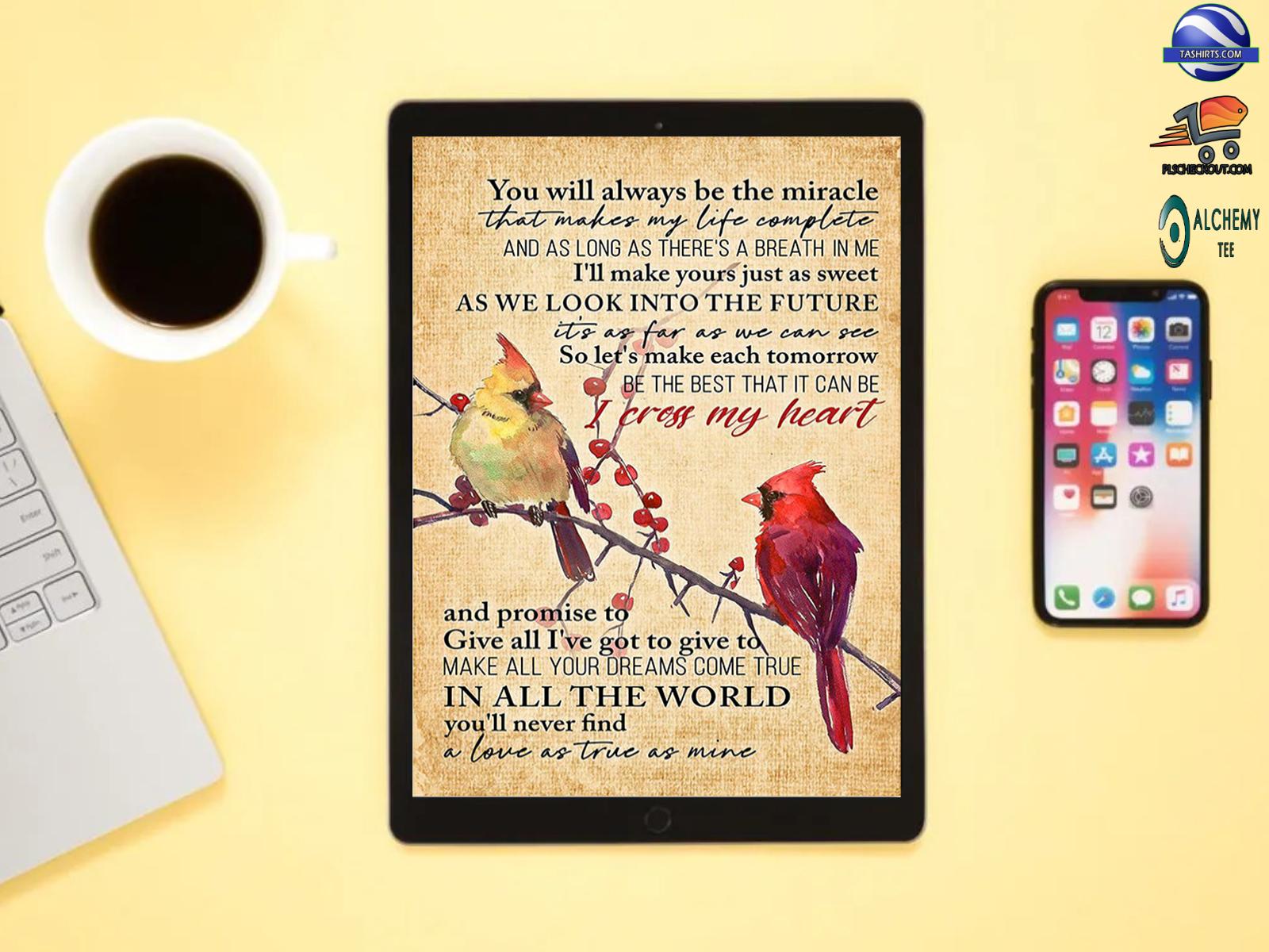 I cross my heart cardinal bird poster