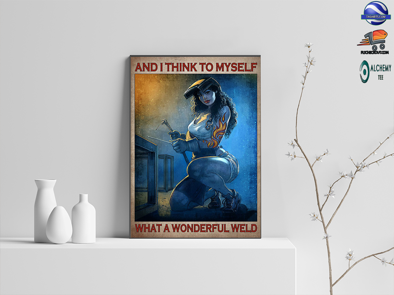 Girl And i think to myself what a wonderful weld poster