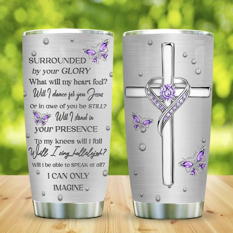 Jewelry Butterfly Faith I Can Only Imagine Steel Tumbler