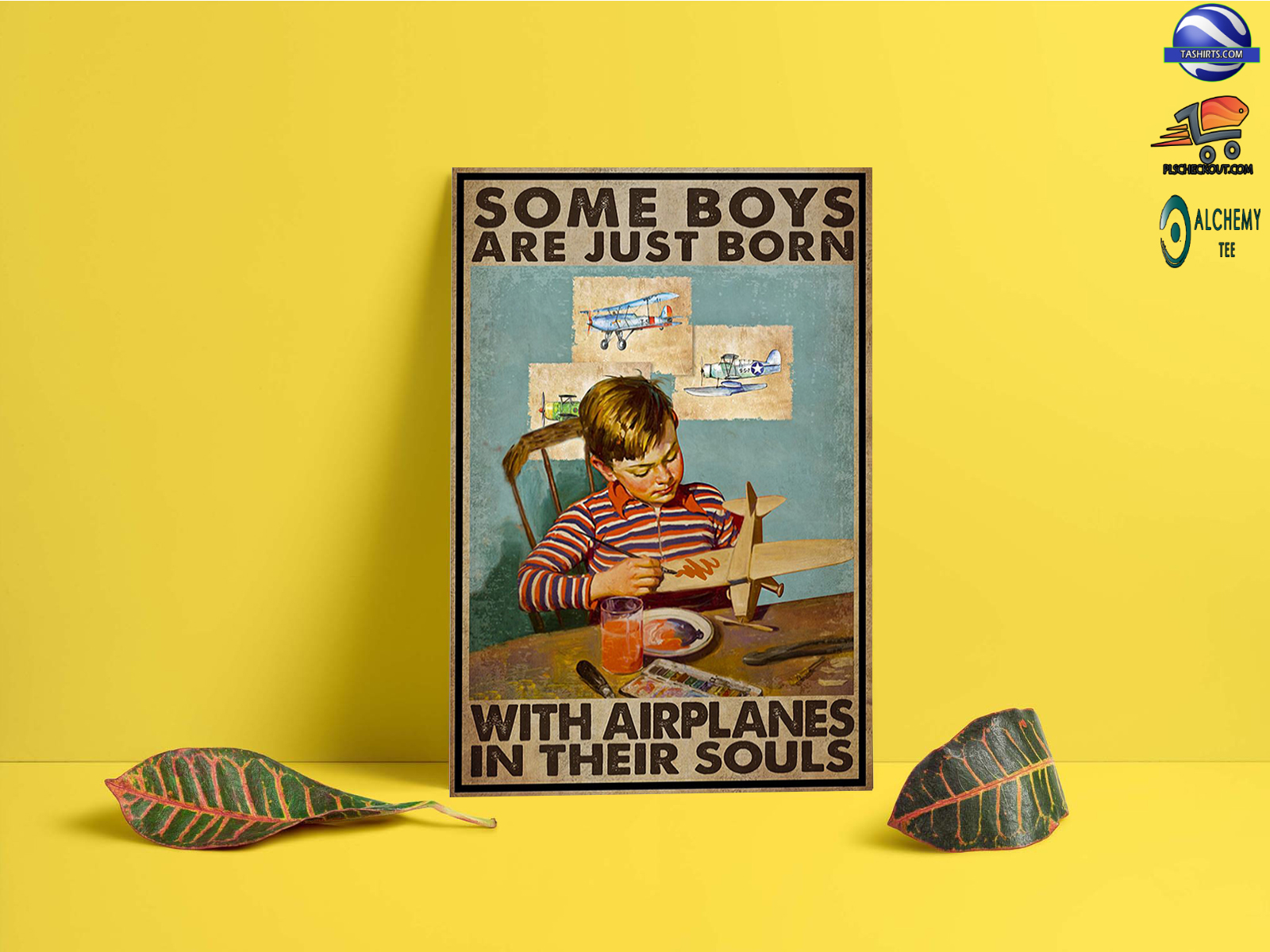 Some boys are just born with airplanes in their souls poster