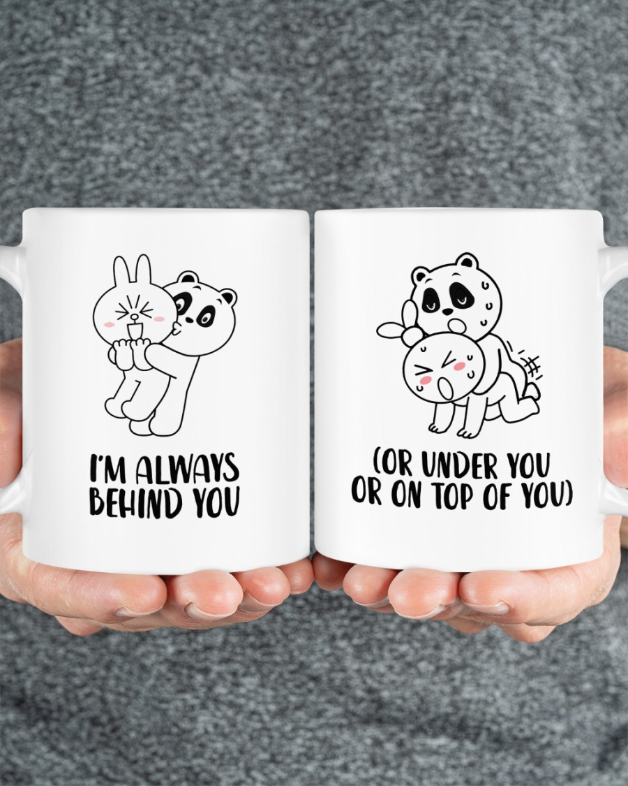 Brown bear and Cony i'm always behind you or under you or on top of you coffee mug