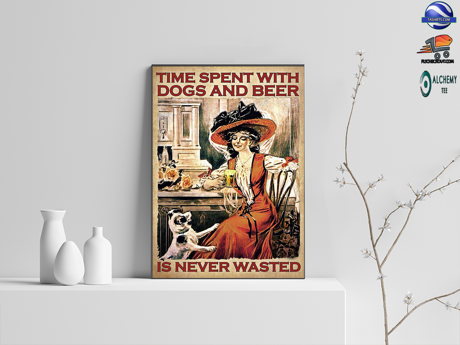 Time spent with dogs and beer is never wasted vintage poster
