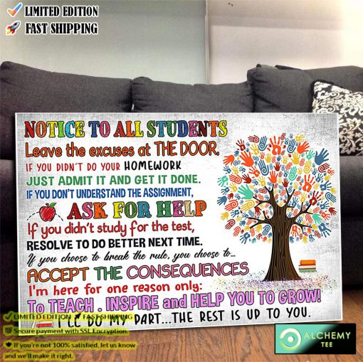 Notice to all studens leave the excuses at the door poster