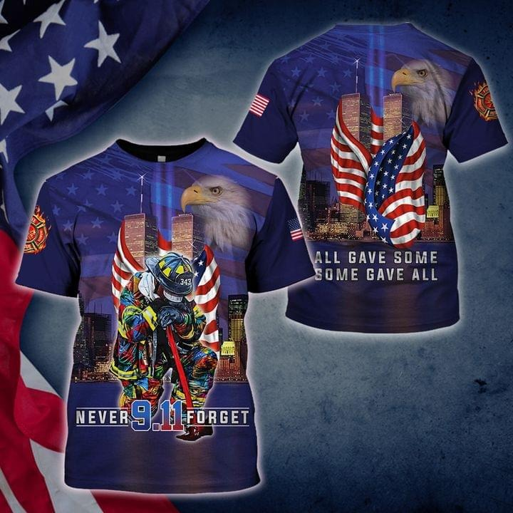 Firefighter all gave some some gave all 9 11 Full Print 3D Hoodie And Shirt
