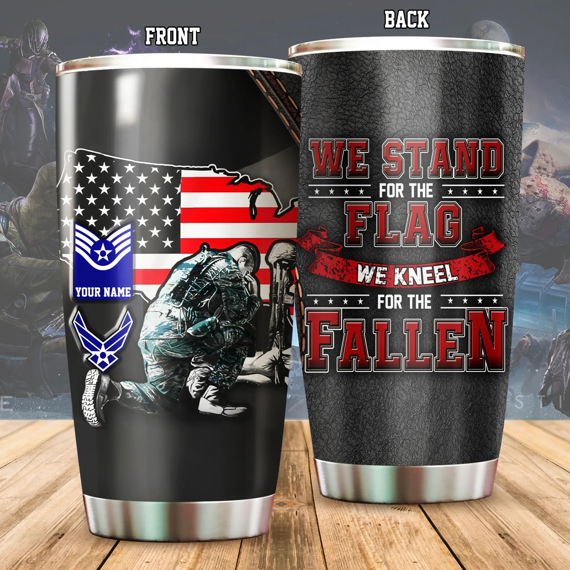 US Air Force We Stand For The Flag Kneel For The Fallen Personalized Tumbler