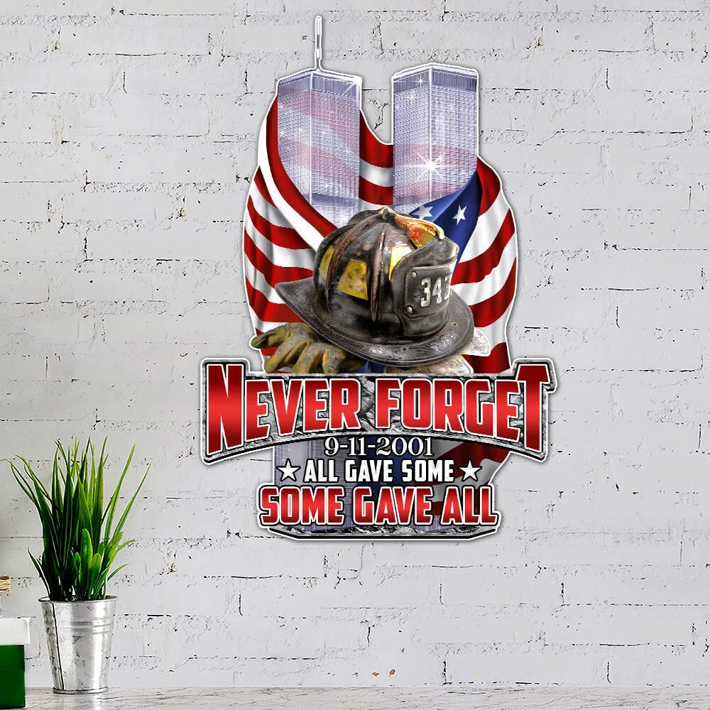 Never Forget 9-11-2001 Hanging Metal Signs